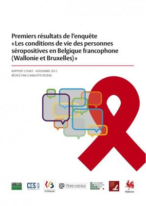Enquête sur les conditions de vie des personnes vivant avec le VIH en Belgique francophone (Wallonie et Bruxelles) 2010-2012