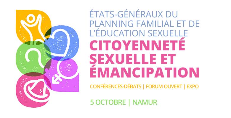 États-généraux du planning familial et de l'éducation sexuelle. Citoyenneté sexuelle et émancipation