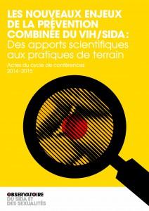Couverture - Les nouveaux enjeux de la prévention combinée du VIH/sida : des apports scientifiques aux pratiques de terrain
